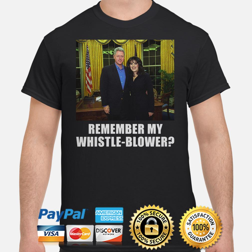 Bill Clinton and Monica Lewinsky remember my whistle-blower shirt