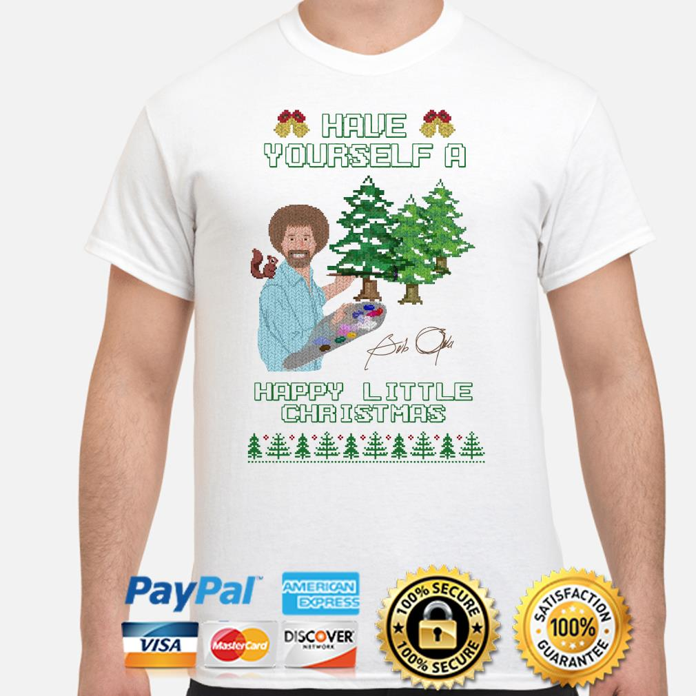 Bob Ross Have yourself a happy little Christmas ugly shirt