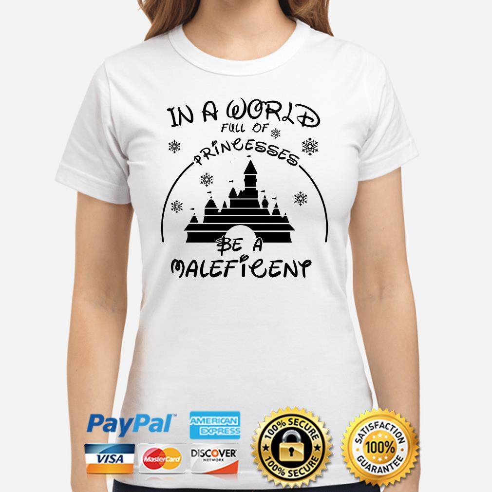 Disney Castle in a world full of princesses be a Maleficent ladies shirt