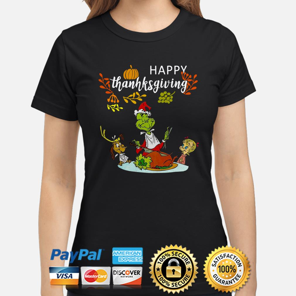 Grinch and friends happy Thanksgiving ladies shirt
