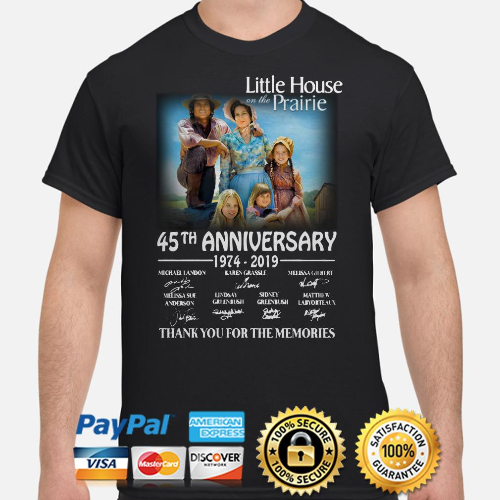 Little House On The Praise 45th anniversary 1974 2019 thank you for the memories shirt