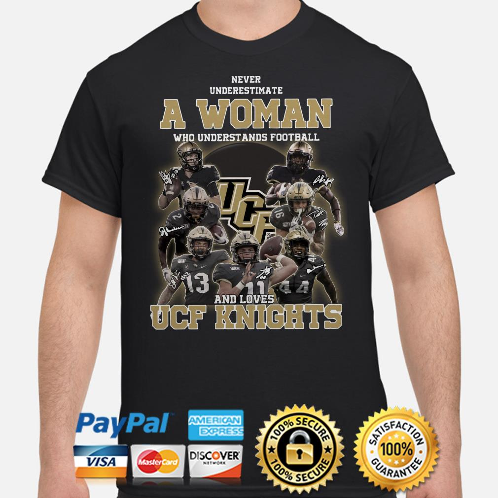 Never underestimate a woman who understands football and loves UCF Knights shirt