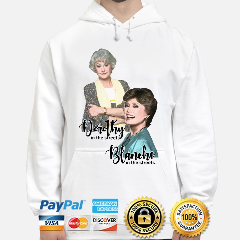 The golden Girls Dorothy and Blanche in the street Hoodie