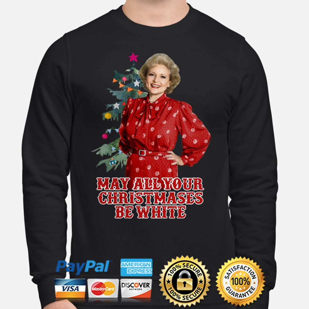 The Golden Girls Rose may all your Christmases be white sweater