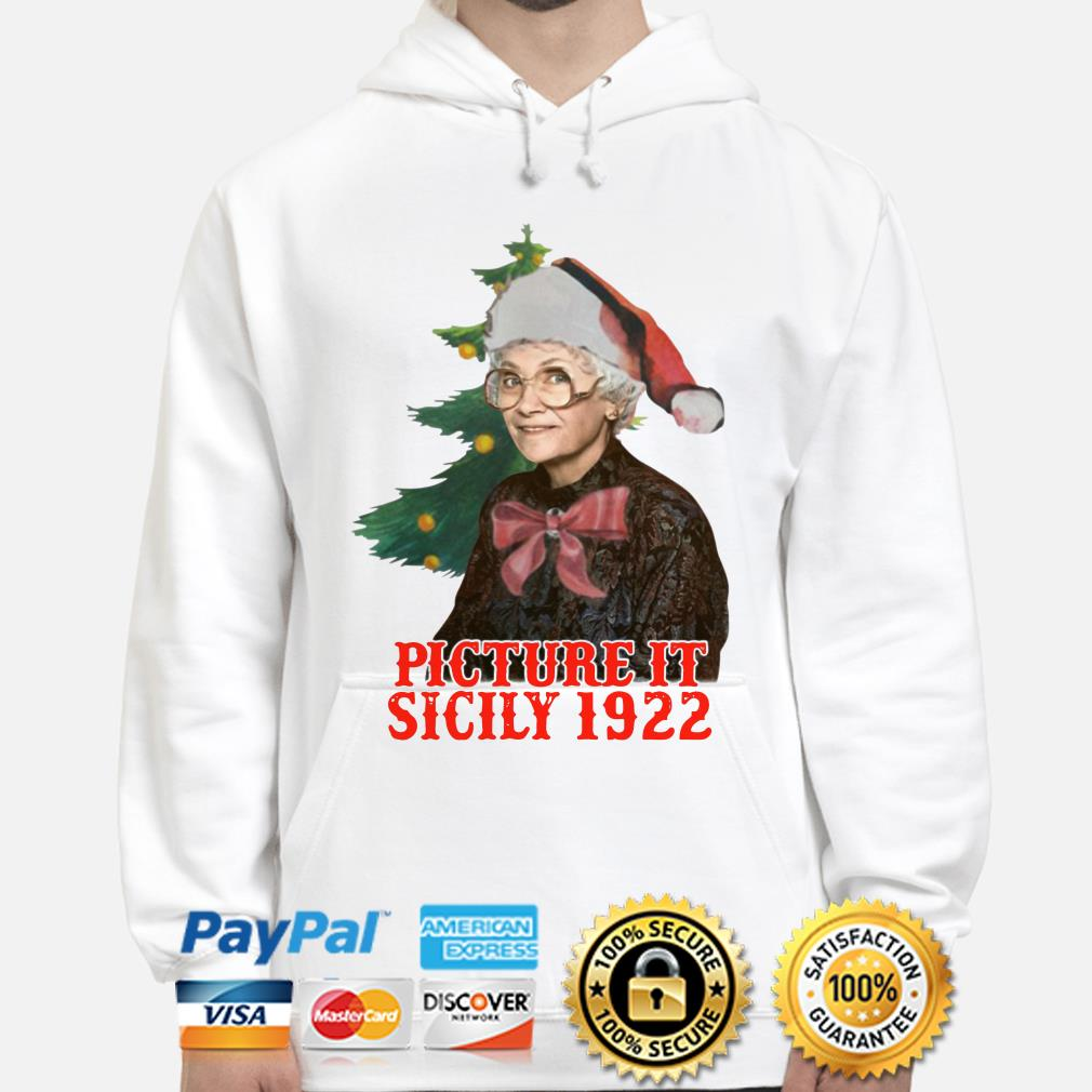 The Golden Girls Sophia Petrillo picture it sicily 1922 Christmas hoodie