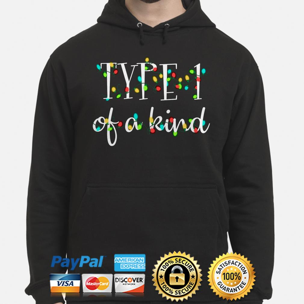 Type 1 of a kind Christmas hoodie