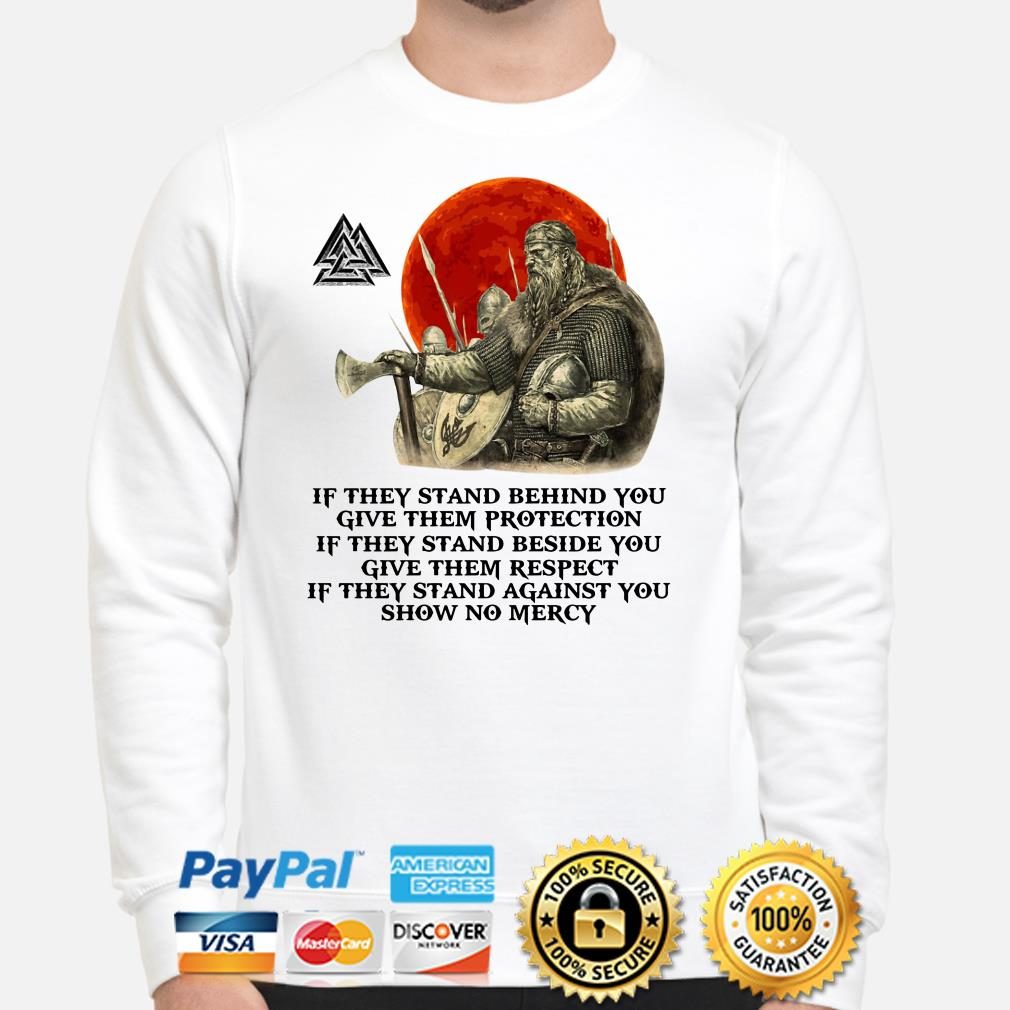 Viking if they stand behind you give them protection sweater