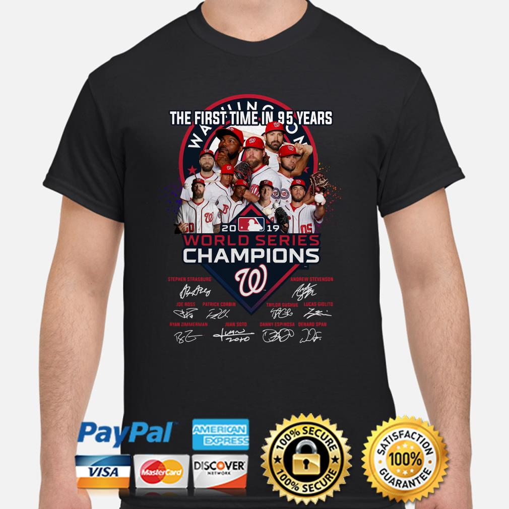 Washington Nationals the first time in 95 years world series champions signature shirt