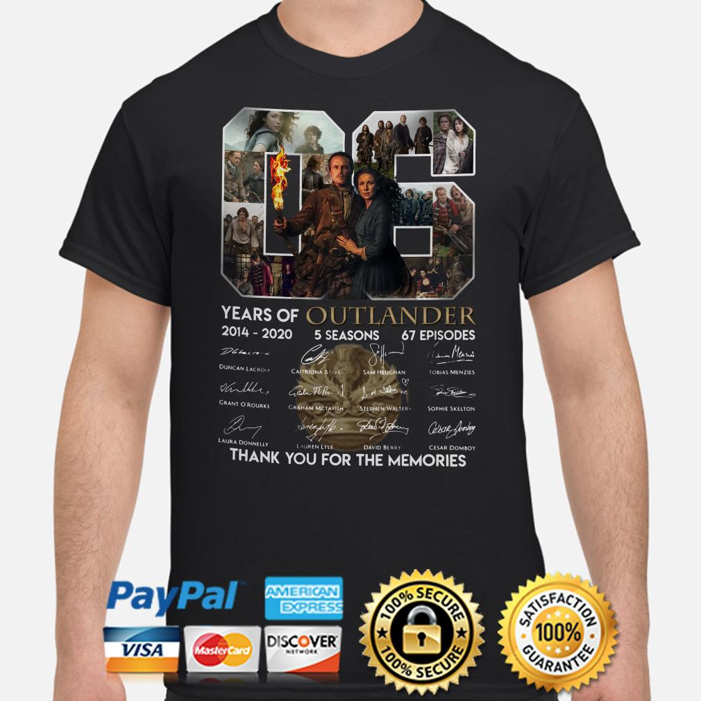 06 years of Outlander thank you for the memories signature shirt