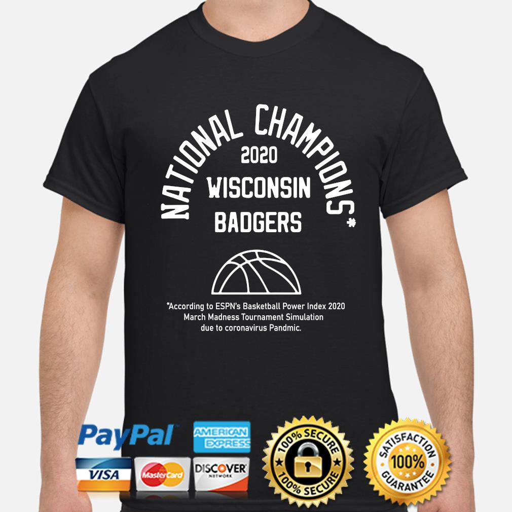 2020 Nation Champions Wisconsin Badgers shirt