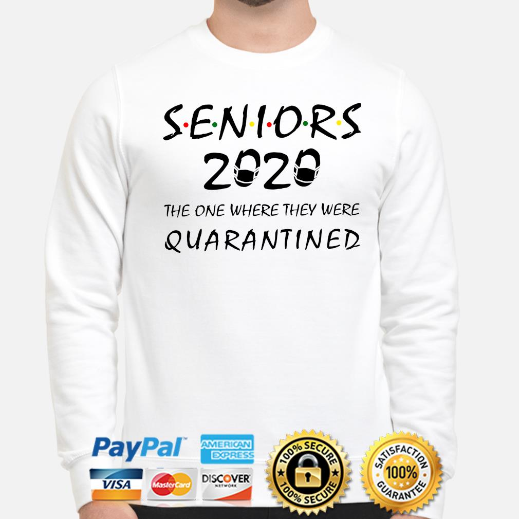 Seniors 2020 the one where they were quarantined s sweater