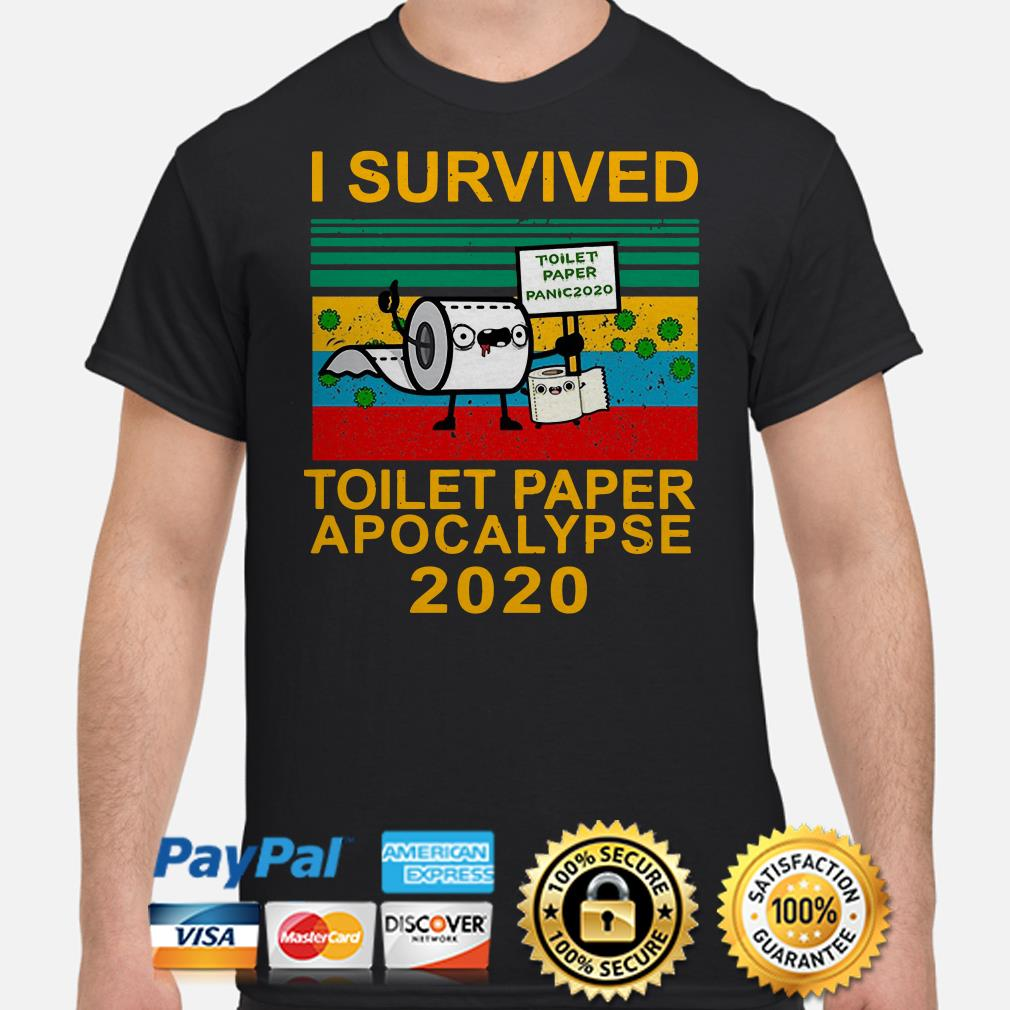 I survived toilet paper apocalypse 2020 vintage shirt