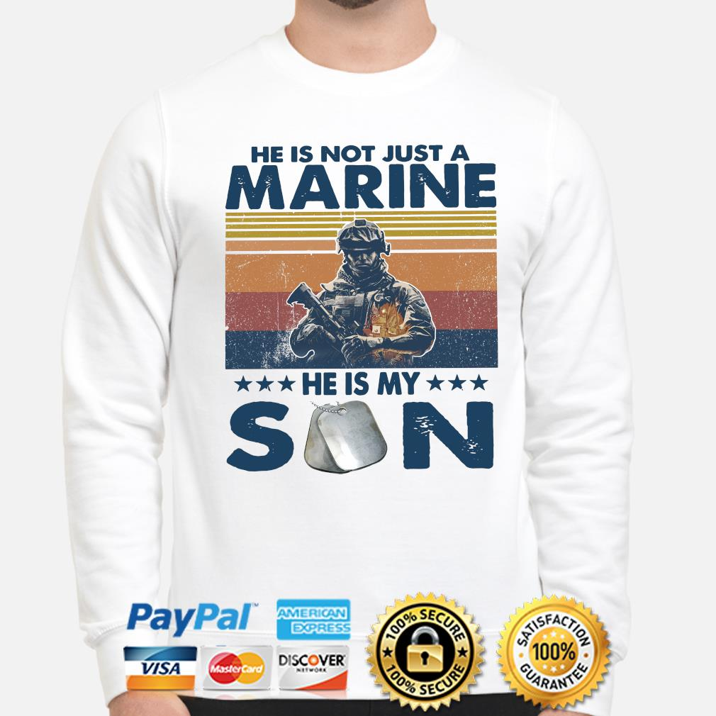 He is not just a Marine he is my son vintage s sweater