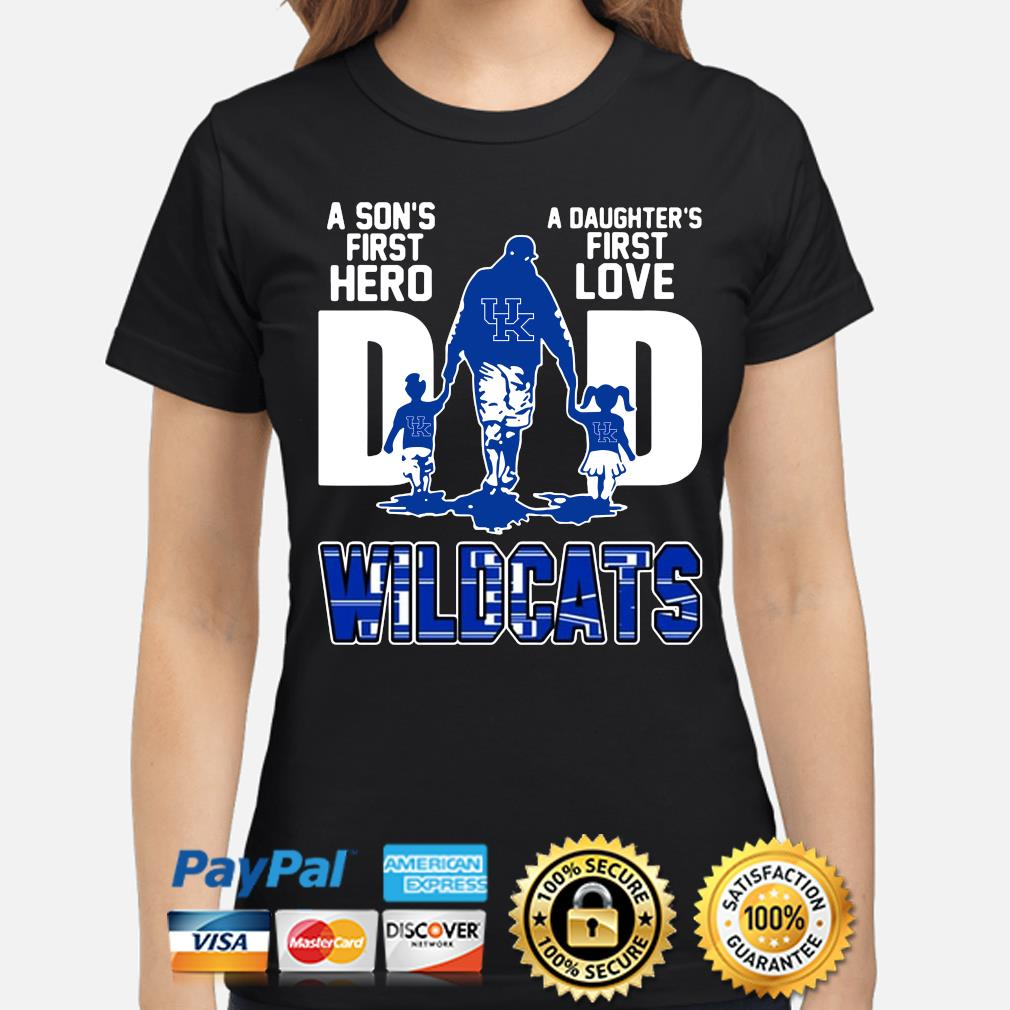 Wildcats Dad a son's first hero a daughter's first love s ladies-shirt