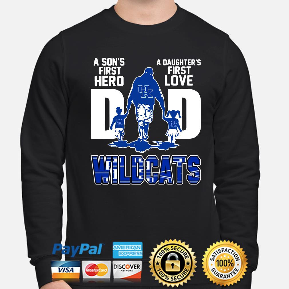 Wildcats Dad a son's first hero a daughter's first love s sweater