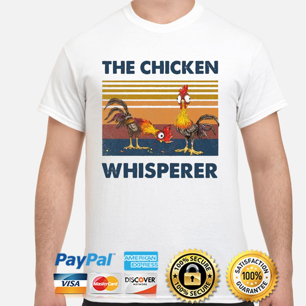 Hei Hei the chicken whisperer vintage shirt