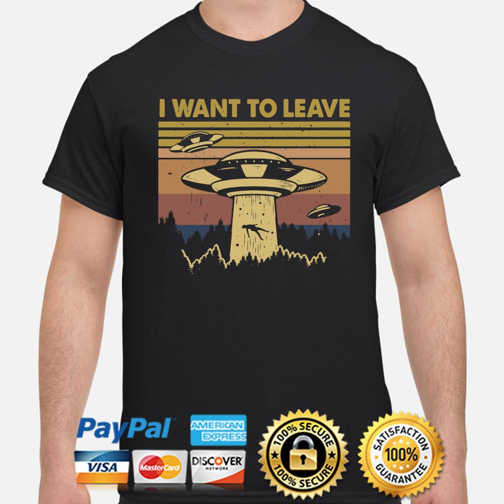 UFO alien I want to leave vintage shirt