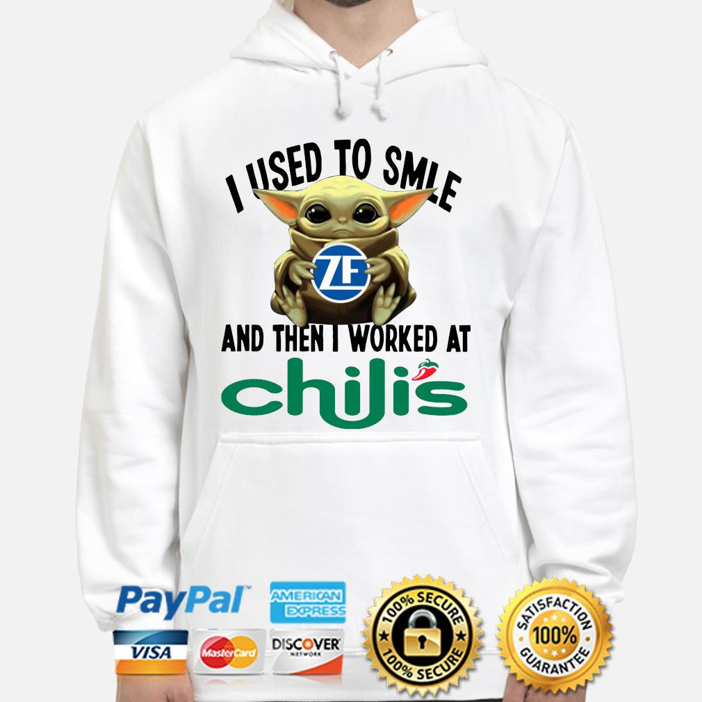 Baby Yoda I used to smile and the I worked at Chili's s hoodie