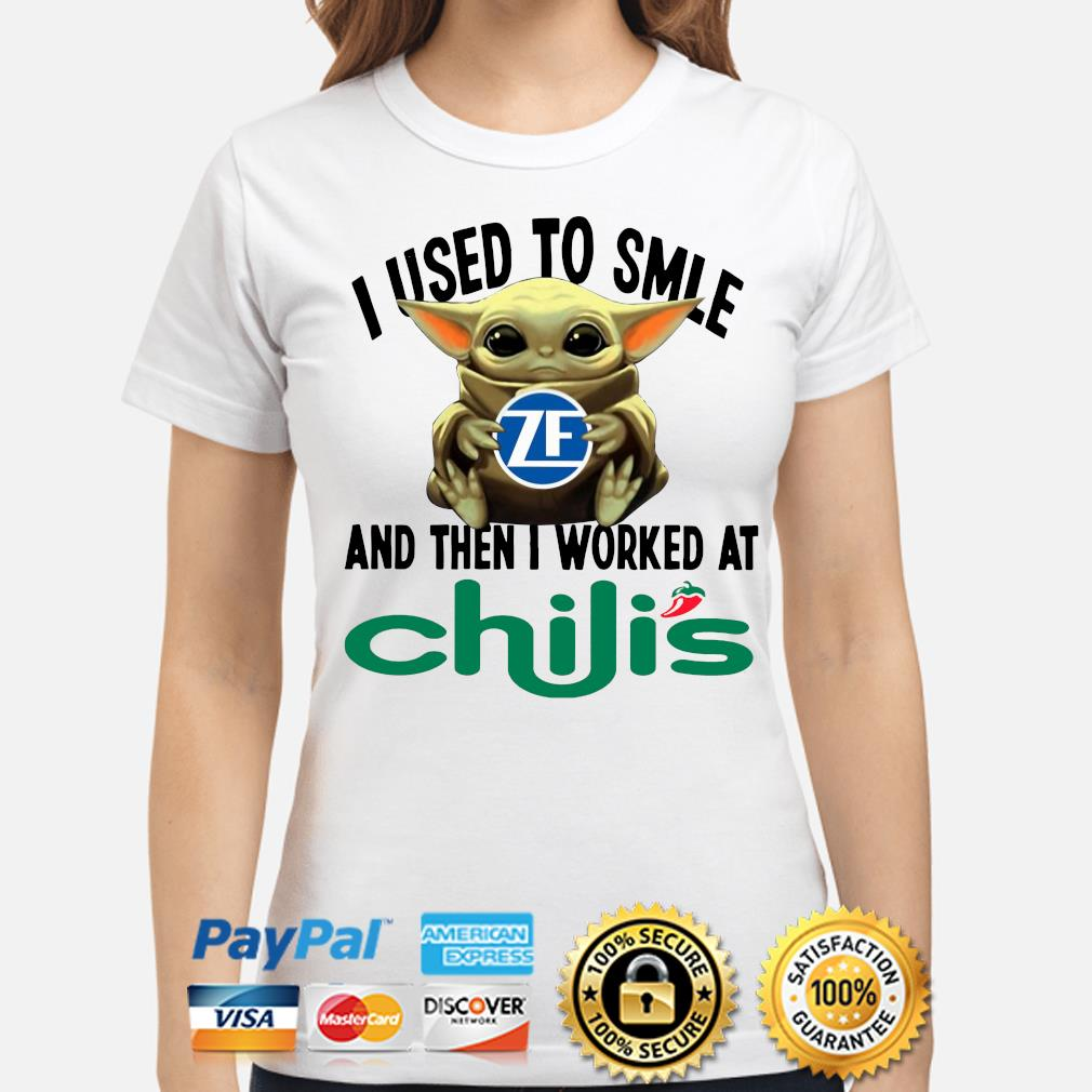 Baby Yoda I used to smile and the I worked at Chili's s ladies-shirt
