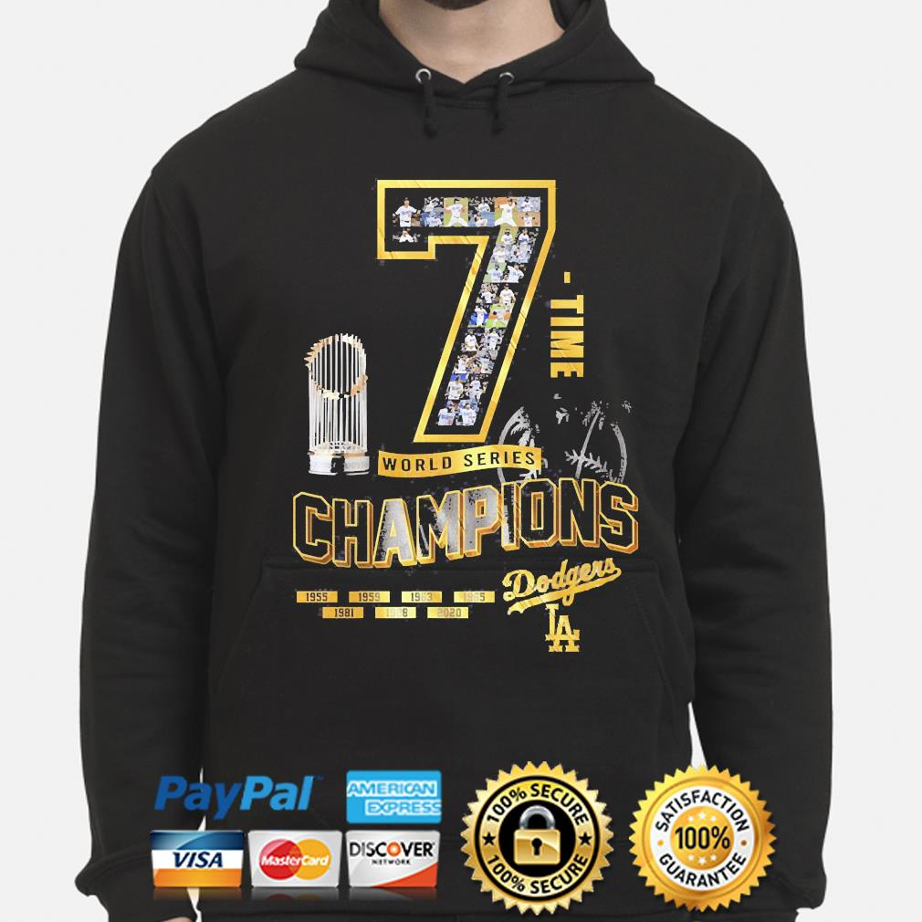 Los Angeles Dodgers 7 time world series Champions 1955 2020 s hoodie