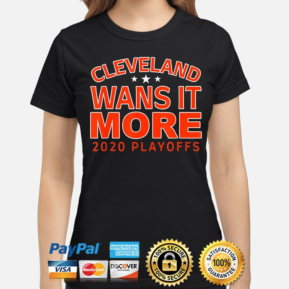 Official 2021 Cleveland wants it more playoffs s ladies-shirt