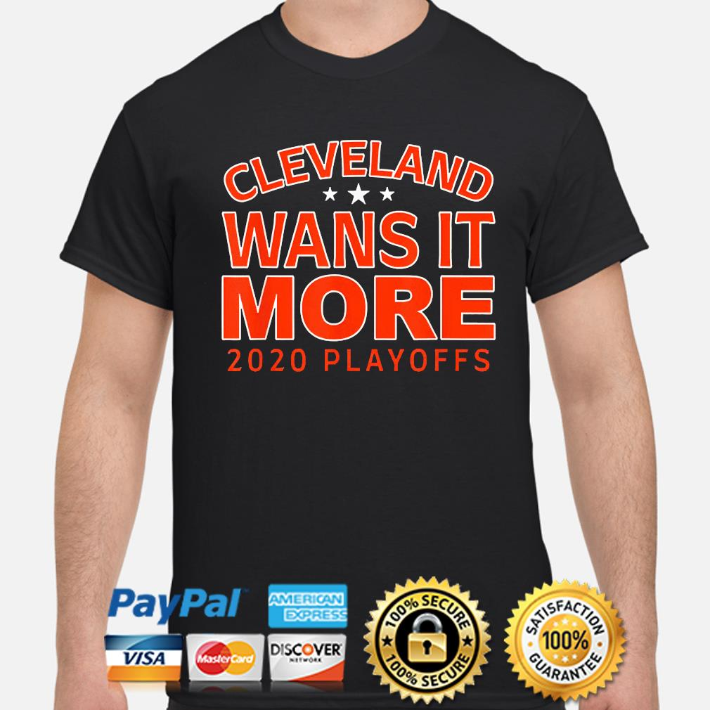 Official 2021 Cleveland wants it more playoffs shirt