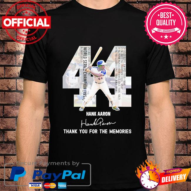 Official 44 hank Aaron thank you for the memories signature shirt