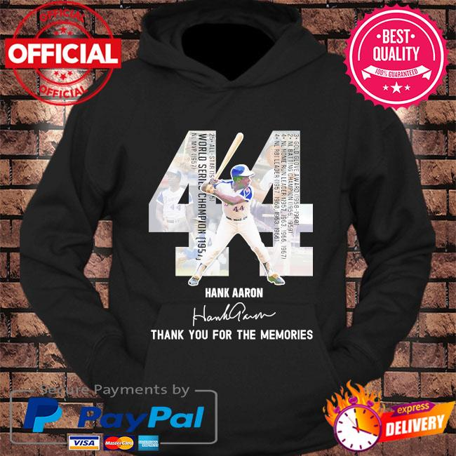 Official 44 hank Aaron thank you for the memories signature s hoodie Black
