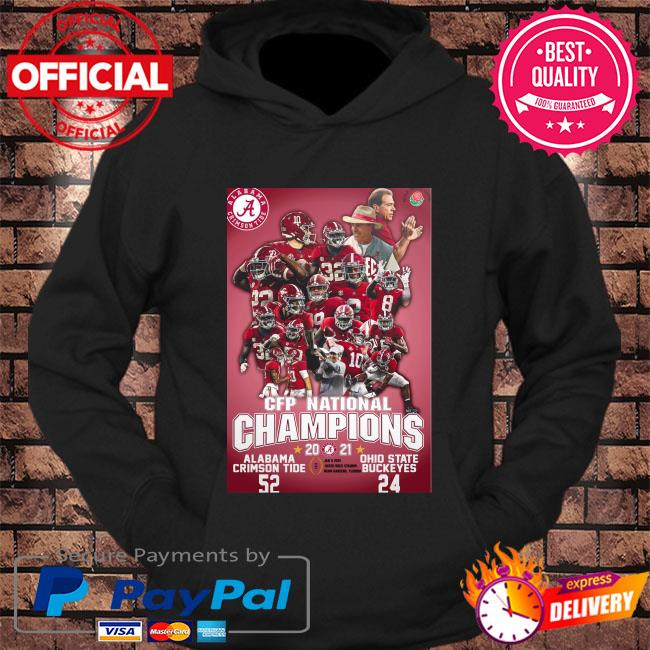Official Alabama Crimson Tide Cup Cfp National Champions 2021 52 24 Ohio State Buckeyes Shirt hoodie Black