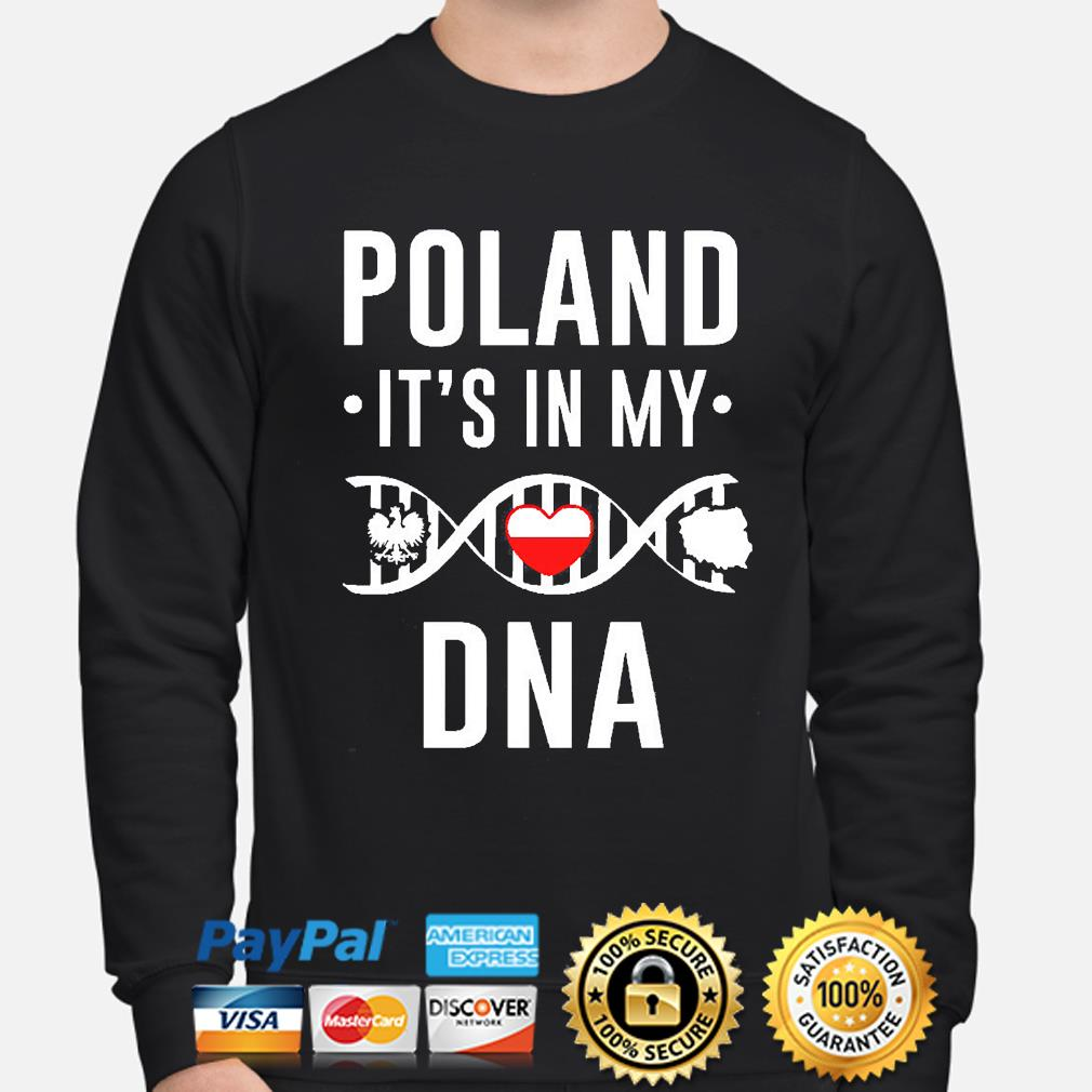 Poland it's in my DNA s sweater