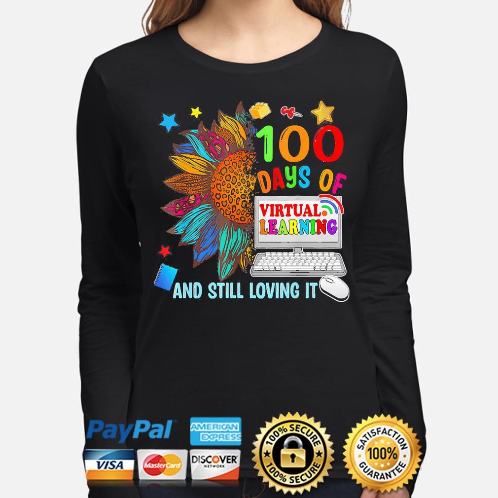 Sunflower 100 days of virtual learning and still loving it s long-sleeve