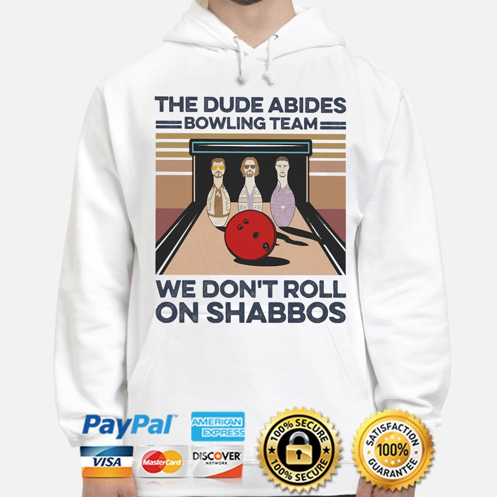The Dude Abides Bowling Team we don't Roll on Shabbos vintage s hoodie