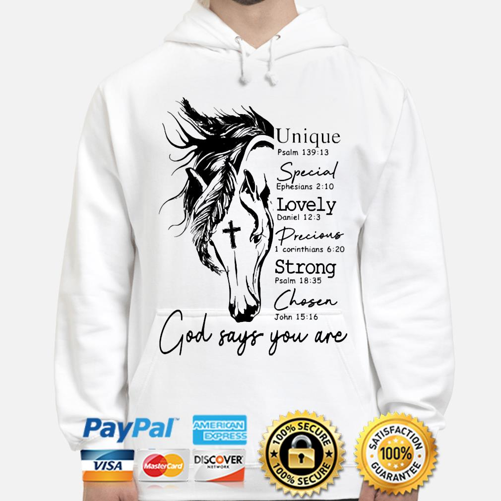 Unique special lovely precions strong chosen God says you are s hoodie