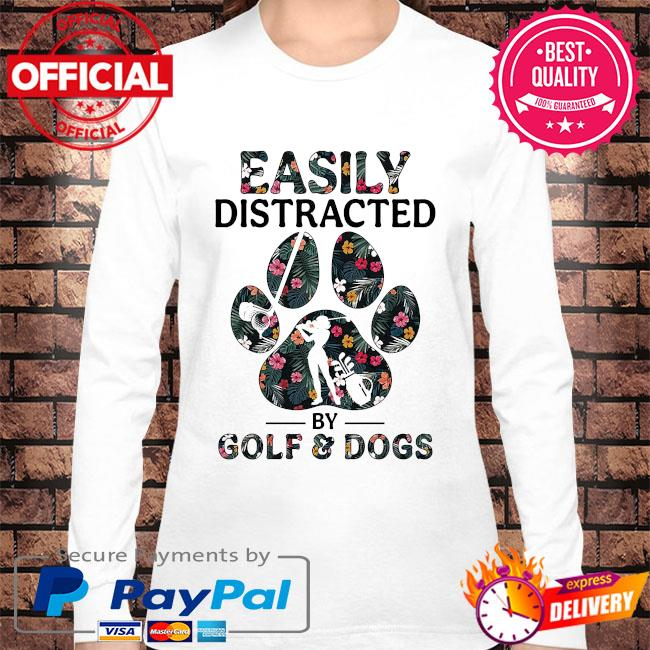 Easily distracted by solf and dogs s Long sleeve white