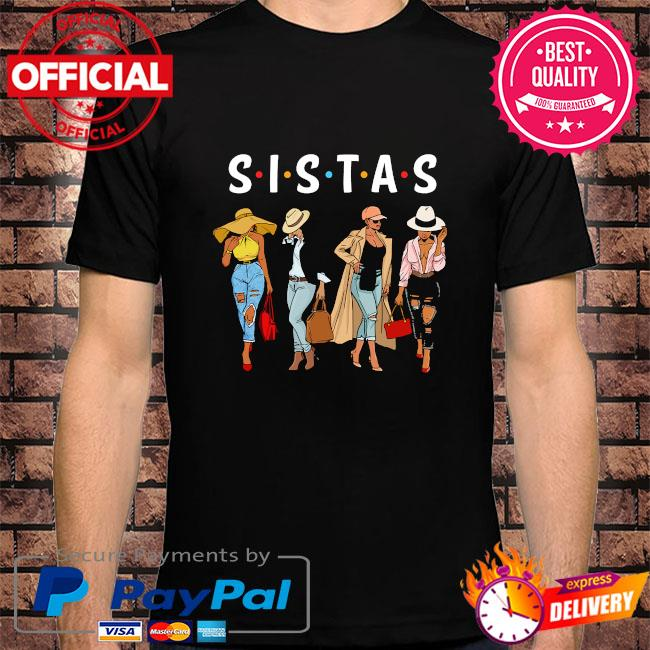 Official Sistas Women Awesome shirt